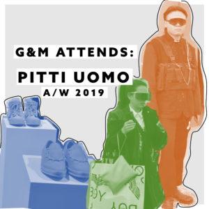 G&M VISITS PITTI UOMO 95
